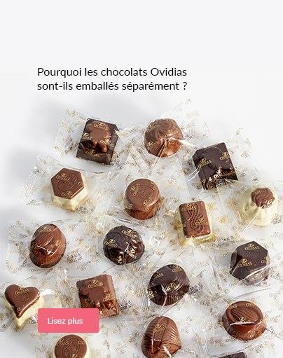 Pourquoi les chocolats Ovidias sont-ils emballés séparément ?